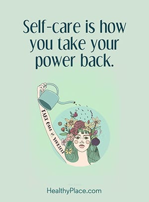 Self-care is how you take your power back.